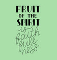 hand lettering with biblical background fruit vector image vector image