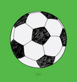 soccer ball on green background hand drawn sketch vector image