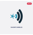 two color favorite wireles conecction icon from vector image vector image