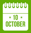 10 october calendar icon green vector image vector image