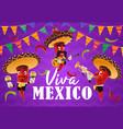 mexican chilli pepper musicians viva mexico vector image vector image