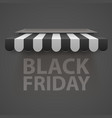 black friday sale black and white awning vector image vector image