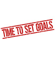 time to set goals stamp vector image vector image
