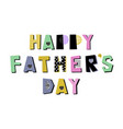 fathers day card template vector image
