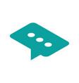 message isometric icon speech bubble symbol vector image