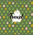 nature travel handwritten card vector image