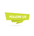 follow us origami style badge sticker vector image