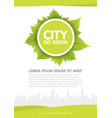 city go green flyer template vector image vector image