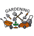 gardening sign vector image vector image