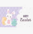 happy easter lettering rabbit with eggs decoration vector image vector image