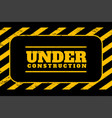 under construction background in yellow and black vector image vector image