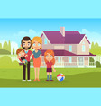 happy family on background house father vector image vector image