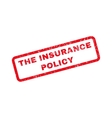 The Insurance Policy Rubber Stamp vector image vector image