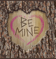 valentines day tree carving be mine vector image vector image