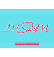 Cards mom Happy mothers day vector image
