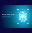 identification fingerprint poster text vector image vector image
