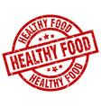 healthy food round red grunge stamp vector image vector image