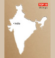 india map indian maps craft paper texture empty vector image