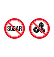 no sugar sign red prohibition signs image vector image vector image