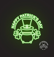 Happy Patricks day Logo for holiday Neon sign Pot vector image vector image