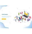 isometric viral content social media marketing vector image vector image