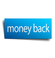 money back blue paper sign on white background vector image