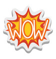 wow explosion comic sticker funny cartoon design vector image
