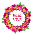 round floral frame with quote love desig vector image