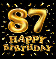 happy birthday 87th celebration gold balloons and vector image vector image