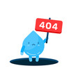 404 error page not found with drop water hand vector image