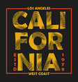 california los angeles typography for design vector image vector image