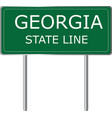 georgia state line green road sign us state line vector image vector image