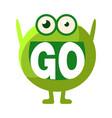 green blob saying go cute emoji character with vector image vector image