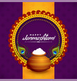 happy janmashtami greeting design with dahi and vector image vector image