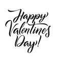 happy valentines day black lettering greeting card vector image