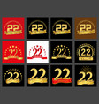 set of number twenty-two 22 years celebration vector image vector image
