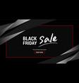 black friday sales background banner or poster vector image