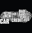 good news about bad credit car loans text vector image vector image