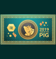 Happy chinese new year 2019 lunar golden pig