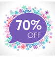 70 off on speech bubble in winter snowflakes vector image vector image