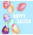 easter eggs near cute writing vector image vector image