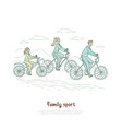 mother father and daughter ride bicycles vector image vector image