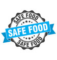 safe food stamp sign seal vector image vector image
