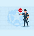 policeman with stop chat bubble wearing uniform vector image