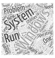 Problems with Windows Vista Word Cloud Concept vector image vector image