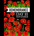 remembrance day poster 11 november card vector image vector image