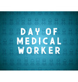 Medicine concept design day of medical worker vector image