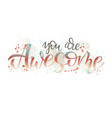 awesome hand lettering style white background vector image vector image