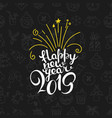 Happy new 2019 year lettering inscription winter