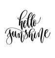 hello sunshine - hand lettering inscription text vector image vector image